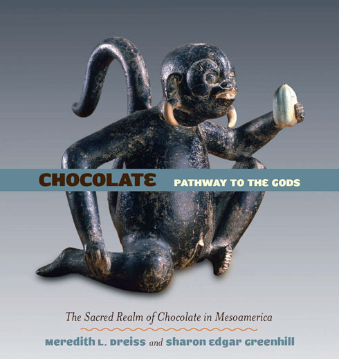 Chocolate: Pathway to the Gods by Meredith L. Dreiss and Sharon Edgar Greenhill